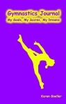 Gymnastics Journal: My Goals, My Scores, My Dreams